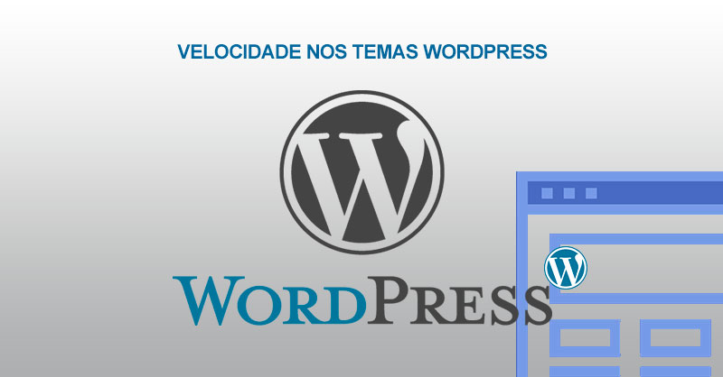 Como deixar seu site Wordpress mais rápido mudando o tema